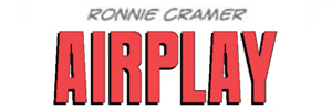 Ronnie Cramer Airplay