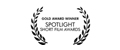 Gold Award, Spotlight Short Film Awards